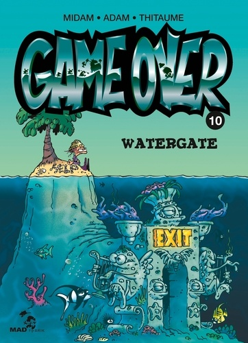 Game over (10) : Watergate