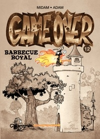 Midam et  Adam - Game Over Tome 12 : Barbecue royal.