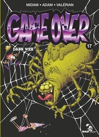 Midam et  Adam - Game Over - Tome 17 - Dark Web.