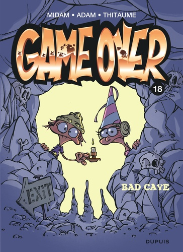 Game Over Tome 18 Bad cave