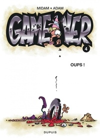 Midam et  Adam - Game Over Tome 4 : Oups !.