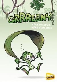Midam et Emmanuelle Kecir-Lepetit - Grrreeny Tome 1 : Vert un jour, vert toujours.