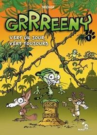 Midam - Grrreeny Tome 1 : Vert un jour, vert toujours.