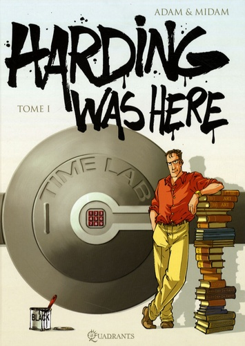 Midam et  Adam - Harding was here Tome 1 : .