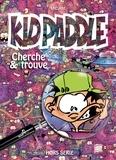 Midam et Julien Mariolle - Kid Paddle Hors-série : Cherche et trouve.