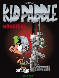 Midam et Araceli Cancino - Kid Paddle Hors-série : Monsters.