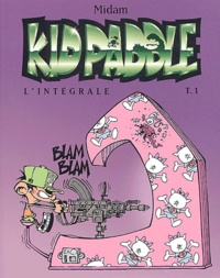 Midam - Kid Paddle l'Intégrale Tome 1 : Tome 1, Jeux de vilains ; Tome 2, Carnage total ; Tome 3, Apocalypse Boy ; Tome 4, Full Métal Casquette.