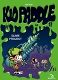 Midam - Kid Paddle Tome 13 : Slime project.