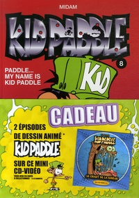 Midam et  Angèle - Kid Paddle Tome 8 : Paddle... My Name is Kid Paddle. 1 DVD