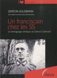 Géréon Goldmann - Un franciscain chez les SS - CD MP3.