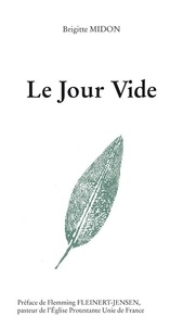 Midon Brigitte - Le Jour Vide.