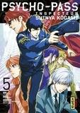 Midori Goto et Natsuo Sai - Psycho-Pass Inspecteur Shinya Kôgami, tome 5.