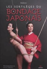 Midori - Les sortilèges du bondage japonais.