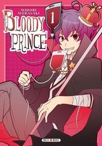 Midori Murasaki - Bloody Prince T01.