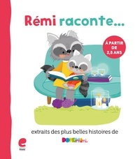 Mieke Van Hooft - Rémi Raconte… Les plus belles histoires de Dorémini.