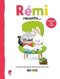 Mieke Van Hooft - Rémi raconte... Les plus belles histoires de Dorémi.