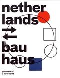Mienke Simon Thomas et Yvonne Brentjens - Netherlands - Bauhaus - Pioneers of a new world.