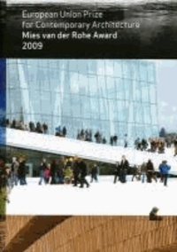 Mies Van der Rohe Award 2009 - European Union Prize for Contemporary Architecture.