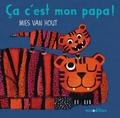 Mies Van Hout - Ca c'est mon papa !.