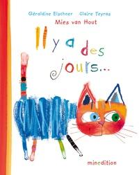 Mies Van Hout - Il y a des jours....