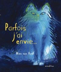Mies Van Hout - Parfois j'ai envie....