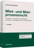 Miet- und Mietprozessrecht - Kommentar zu den §§ 535-580a BGB mit Schriftsatz- und Klagemustern für die Rechtspraxis.