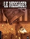 Mig et Hervé Richez - Le messager Tome 5 : Le secret de la lance.