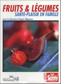 MIGNONAC A - Fruits & légumes - Santé-Plaisir en famille.
