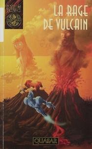 Migou - La rage de Vulcain.