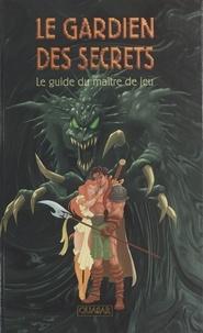 Migou - Quasar  : Le guide Quasar du gardien des secrets.