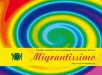 Migrantissimo - Porträts und Rezepte von Zuwanderern in der Hansestadt Rostock.
