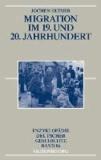 Migration im 19. und 20. Jahrhundert.