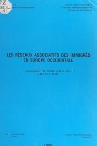Migrations internationales et Marie-Antoinette Hily - Les réseaux associatifs des immigrés en Europe occidentale.