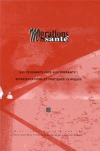 Marguerite Cognet et Priscille Sauvegrain - Migrations Santé N° 146-147 : Les soignants face aux migrants : représentations et pratiques cliniques.