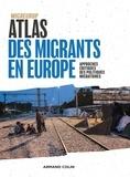 Migreurop et Olivier Clochard - Atlas des migrants en Europe - Approches critiques des politiques migratoires.