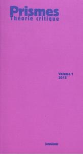 Miguel Abensour - Prismes - Théorie critique Volume 1.