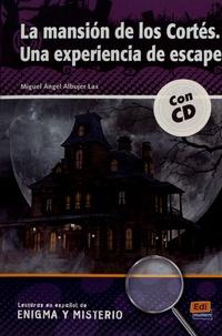 Miguel Angel Albujer Lax - La mansion de los Cortés - Una experiencia de escape. 1 CD audio