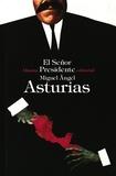 Miguel Angel Asturias - El Señor Presidente.