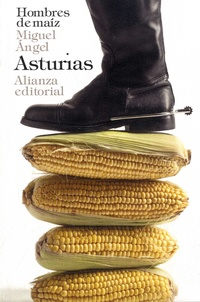 Miguel Angel Asturias - Hombres de maiz.