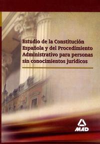 Miguel Angel Tola Rua - Estudio de la constitucion española y del procedimiento administrativo para personas sin conocimientos juridicos.