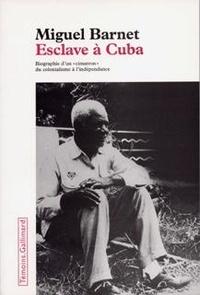 Deedr.fr Esclave à Cuba - Biographie d'un