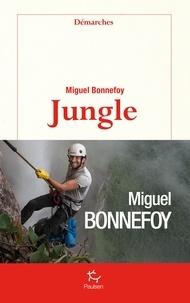 Miguel Bonnefoy - DEMARCHES  : Jungle.