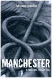 Miguel Botelho - Manchester e Outras Histórias.