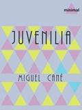 Miguel Cané - Juvenilia.