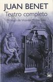 Miguel Carrera - Juan Benet - Teatro completo.