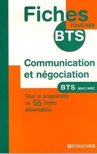 Miguel Chozas et Christine Jullien - Communication et négociation - BTS Management des unités commerciales BTS Négociation et relation client.