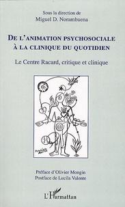 De lanimation psychosociale à la clinique du quotidien - Le Centre Racard, critique et clinique.pdf