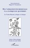 Miguel-D Norambuena - De l'animation psychosociale à la clinique du quotidien - Le Centre Racard, critique et clinique.