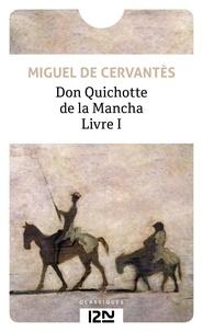 Miguel de Cervantès - Don Quichotte Tome 1 : .