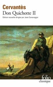 Miguel de Cervantès - Don Quichotte Tome 2 : L'ingénieux Hidalgo Don Quichotte de la Manche.